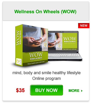 Wellness On Wheels (WOW)- Mind, body and smile healthy lifestyle Online program